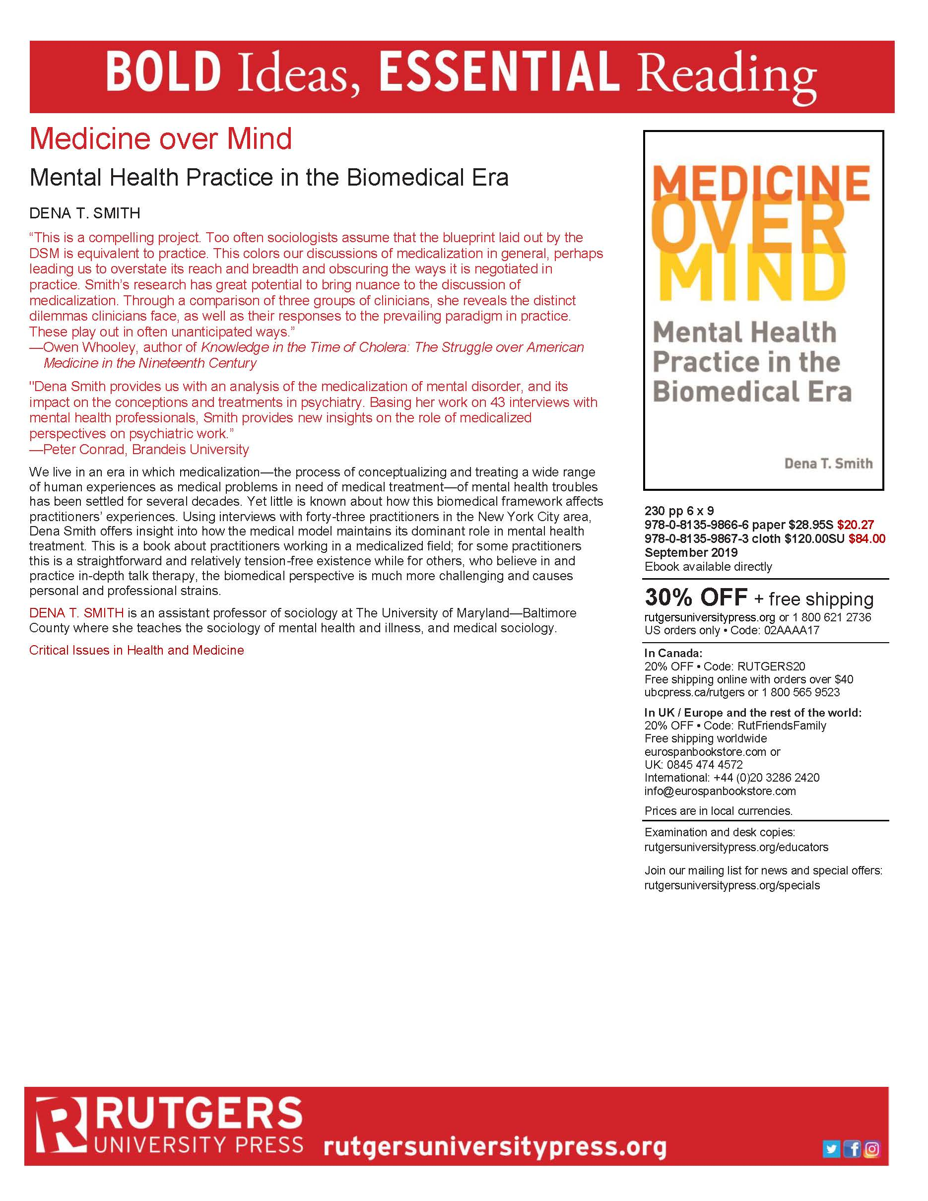 "Professor Dena T. Smith published a new book, ""Medicine over Mind - Mental Health Practice in the Biomedical Era."""